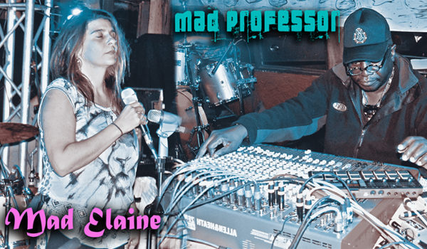 DUB & REGGAE night with the legend Mad professor & MAdelaine. Also includes performances from Queens of Reggae and Ikeys on the keyboard. @ Jaulares, Costa Rica